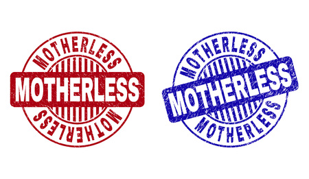 Grunge MOTHERLESS round stamp seals isolated on a white background. Round seals with grunge texture in red and blue colors. Vector rubber imprint of MOTHERLESS title inside circle form with stripes.