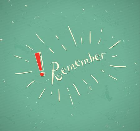 Illustration pour The word Remember  with exclamation sign. Vector vintage Illustration - image libre de droit