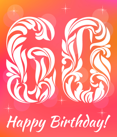 Bright Greeting card Template. Celebrating 60 years birthday. Decorative Font with swirls and floral elements.