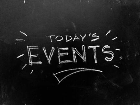 Photo pour Today's Event Handwritten on Blackboard as   Image - image libre de droit