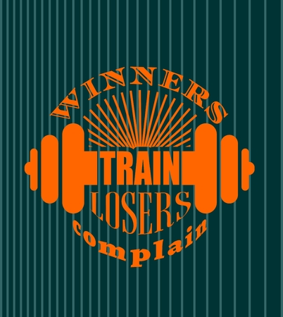 Illustration pour Winners train losers complain. Gym and Fitness Motivation Quote. Creative Vector Typography Poster Concept. Letters and dumbbell icons. Body building relative - image libre de droit