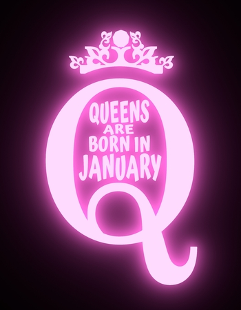 Vintage queen crown silhouette. Royal emblem with Q letter. Queens are born in january text. Motivation quote. 3D rendering. Neon shine illumination