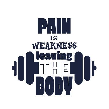 Illustration pour Pain is weakness leaving the body. Gym and Fitness Motivation Quote. Creative Typography Poster Concept. Letters and dumbbell icons. Body building relative - image libre de droit