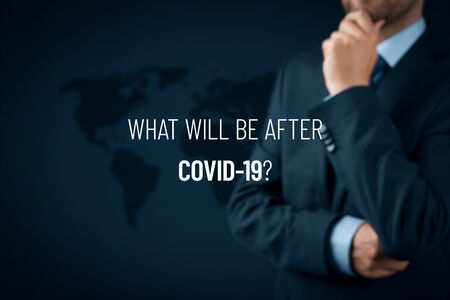 Photo pour Post-covid-19 era contemplation concept. New phase and opportunity for humankind, individual persons and business after end of covid-19 pandemic. What will be after Covid-19? - image libre de droit