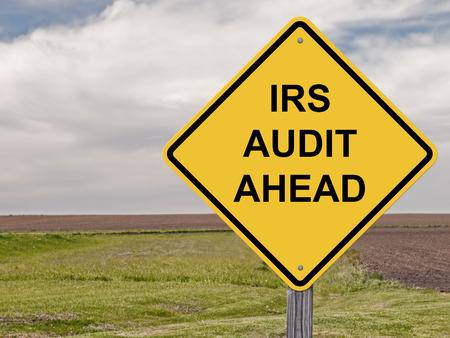 Photo pour Caution Sign - IRS Audit Ahead - image libre de droit