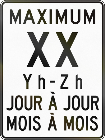 Canadian speed limit sign - XX in specified times. Jour a jour means day to day, mois a mois means month to month. This sign is used in Quebec.