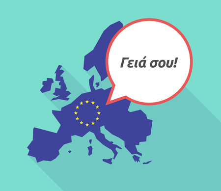 Illustration of a long shadow European Union map with its flag, and a comic balloon with  the text Hello in the  Greek   language