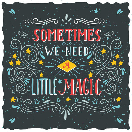 Sometimes We Need a Little Magic - Black
