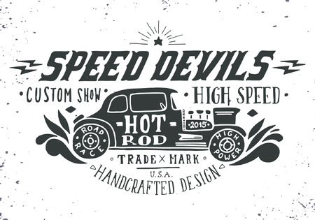 Illustration pour Speed devils. Hand drawn grunge vintage illustration with hand lettering and a old timer car. This illustration can be used as a print on t-shirts and bags, stationary or as a poster. - image libre de droit