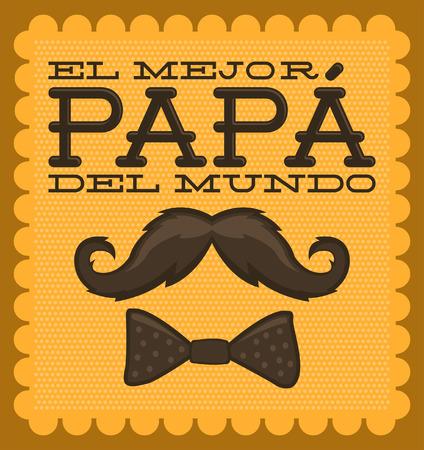El mejor papa del mundo - World s best dad spanish text