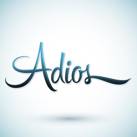 Illustration pour Adios - Good Bye spanish text, farewell vector lettering - image libre de droit