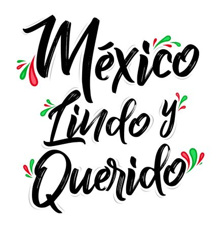 Illustration pour Mexico Lindo y Querido, Mexico Beautiful and Beloved Spanish text vector lettering. - image libre de droit