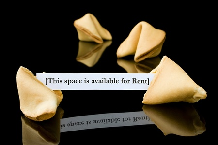 Fortune cookie   This space is available for Rent