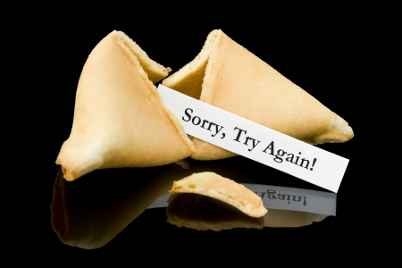 Fortune cookie   Sorry, Try Again