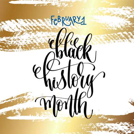 Ilustración de February 1 - black history month - hand lettering inscription text on golden brush stroke background to holiday design, calligraphy vector illustration. - Imagen libre de derechos
