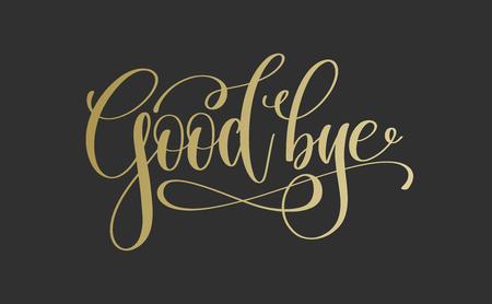Illustration pour good bye - golden hand lettering inscription text - image libre de droit