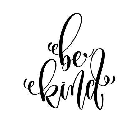 Vektor für be kind - hand lettering inscription text, motivation and inspiration positive quote, calligraphy vector illustration - Lizenzfreies Bild