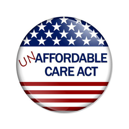 A white button with words Not Affordable Care Act isolated on white, Not Affordable Care Act Button