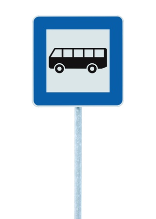 Bus Stop Sign on post pole, traffic road roadsign, blue isolated signage