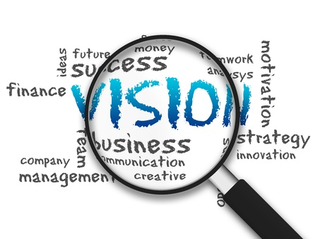 Magnified illustration with the word Vision on white background.