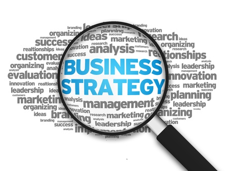 Magnified illustration with the word Business Strategy on white background.
