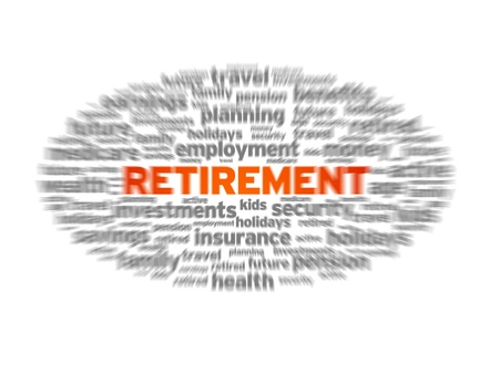 Blurred retirement word illustration on white background.