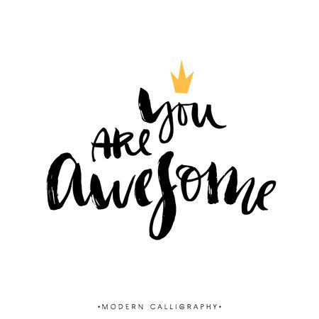Ilustración de You are awesome. Modern brush calligraphy. Handwritten ink lettering. Hand drawn design elements. - Imagen libre de derechos