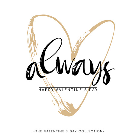 Illustration pour Always. Valentines day greeting card with calligraphy. Hand drawn design elements. Handwritten modern brush lettering. - image libre de droit