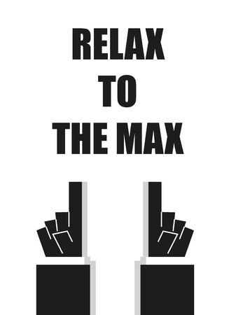 RELAX TO THE MAX typography