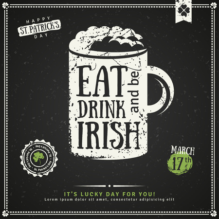 Happy St. Patrick's Day Greeting Card. illustration. Beer Party Invitation, Chalkboard Irish Beer Emblem. Typographic Template for Text. Irish Pub Menu Design. Eat, Drink and be Irish