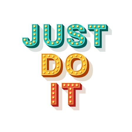 Ilustración de Just do it. Motivational poster design, retro font typography. Text lettering, inspirational saying about strength. Quote typographic template, vector illustration. - Imagen libre de derechos
