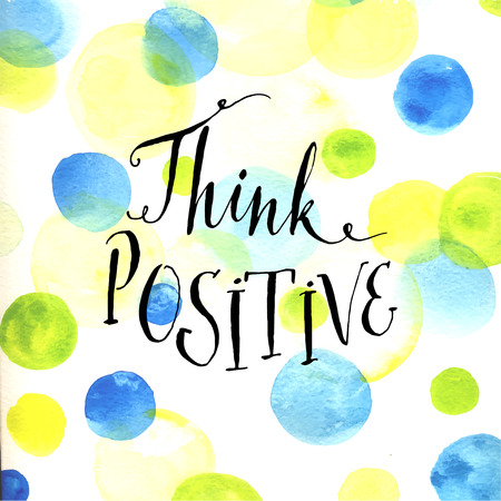 Modern calligraphy inspirational quote - think positive - at blue ...