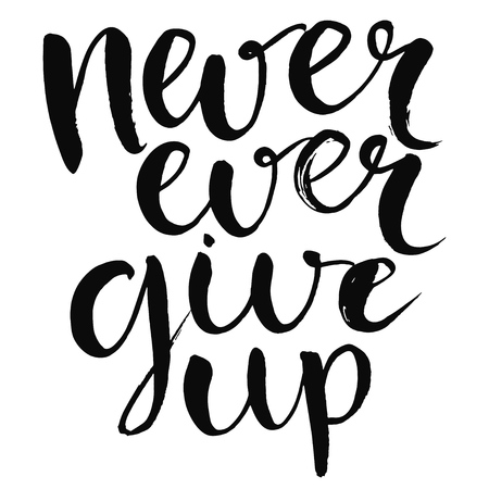 Illustration pour Never ever give up - motivational quote, typography art with brush texture. Black vector phase isolated on white background. Lettering for posters, cards design. - image libre de droit