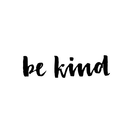 Be kind -  lettering phrase, isolated on the white background. Brush ink inscription for photo overlays, typography greeting card or t-shirt print,  poster design.