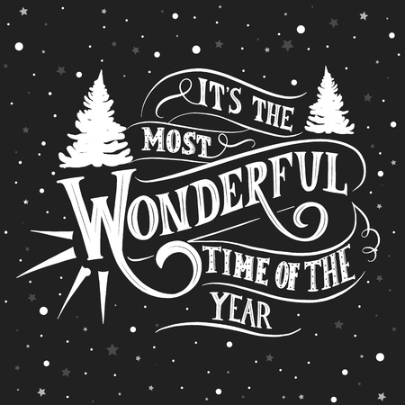 Its The Most Wonderful Time Of The Year Hand Lettering Vector Royalty Free Vector Graphics