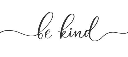 Vektor für Be kind  -  calligraphic inscription  with  smooth lines. - Lizenzfreies Bild