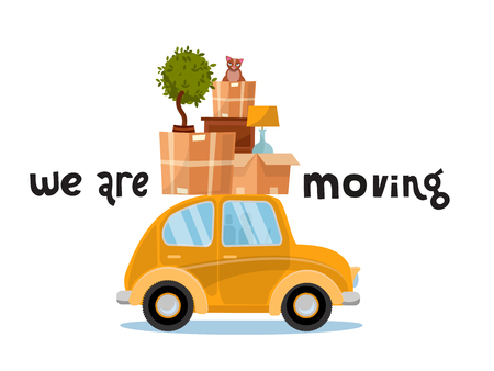 Ilustración de We are moving lettering concept. Smallyellow car with boxes on the roof with furniture, lamp,cat, plant. Moving home. Pile of stuff on vehicle. Vector flat illustration isolated on white background - Imagen libre de derechos