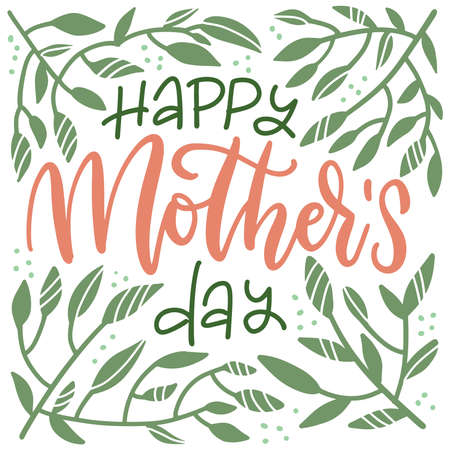 Illustration pour Mothers Day floral lettering greeting card. Happy Mothers day wording with hand drawn green branches and dots on white background. Leaves frame with text . Flat hand drawn vector illustration. - image libre de droit