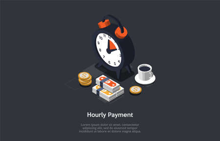 Illustration pour Business And Finance, Time Management, Business Planning, Hourly Payment Concept. Clock, Cup Of Coffee, Coins And Wads Of Money On Graphite Background. Time Is Money. 3d Isometric Vector Illustration - image libre de droit