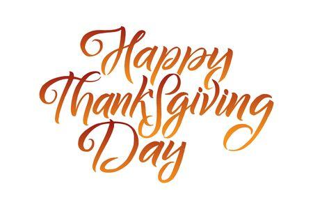 Ilustración de Vector illustration. Hand lettering modern brush pen text of Happy Thanksgiving Day isolated on white background. Handmade calligraphy. - Imagen libre de derechos