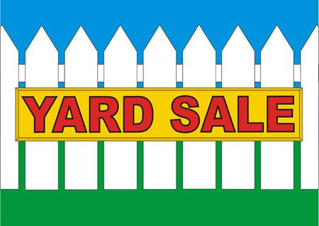 Yard sale sign on the fence in the backyard of the house