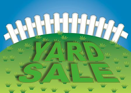 Yard sale sign in the backyard of the house