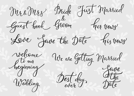 Romantic Wedding lettering decor. Herbal pattern. Calligraphy postcard or poster graphic design lettering element. Hand written wedding day romantic postcard decoration. Save the date photo overlay