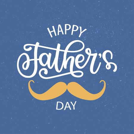 Illustration pour Happy Father's Day lettering typography. Vector illustration of hand drawn celebration text, mustache on textured background. Fathers day calligraphy for greeting card, banner, poster, print, badge - image libre de droit