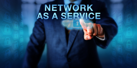 Solution provider is pressing NETWORK AS A SERVICE onscreen. Also called NaaS. Business and technology concept for computing network connectivity and resource allocation for virtual private networks.