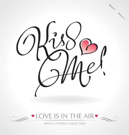 kiss me hand lettering (vector)