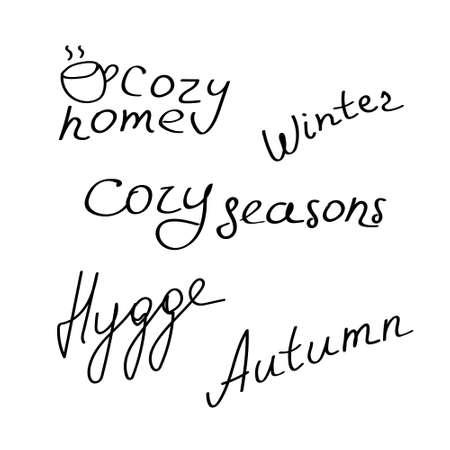 Illustration pour Handwritten inscription about hygge. Hand drawn phrases about home comfort. Cozy concept - image libre de droit