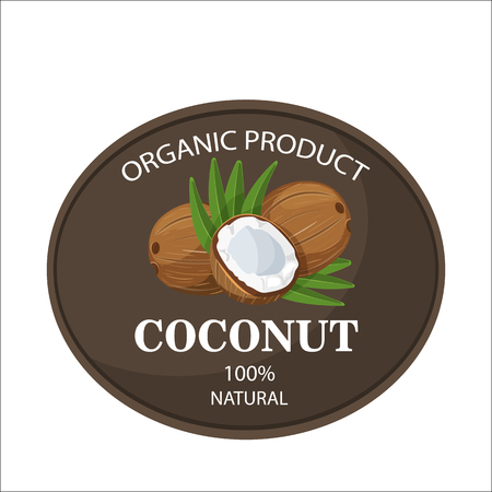 Ripe coconuts and leaves with farm text label. The concept of the logo, tag, banner, advertising, printing, label, poster, perfumes, cosmetics, beverages health care Stock vector