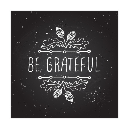 Illustration pour Be grateful. Hand sketched graphic vector element with acorns and text on chalkboard background.  Thanksgiving design. - image libre de droit