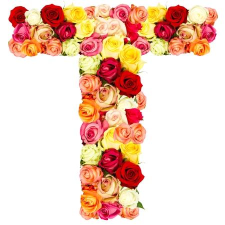T, roses flower alphabet isolated on white